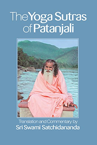 The Yoga Sutras of Patanjali—Integral Yoga Pocket Edition: Translation and Commentary by Sri Swami Satchidananda (English Edition)