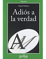 Adiós A La Verdad (CLA-DE-MA / Filosofía)