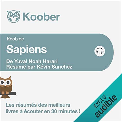 Sapiens. Une brève histoire de l'humanité de Yuval Noah Harari et Pierre-Emmanuel Dauzat [Résumé] cover art