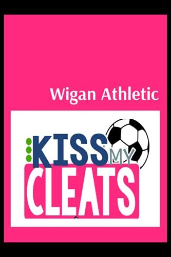 Wigan Athletic: Blush Notes, Wigan Athletic FC Personal Journal, Wigan Athletic Football Club, Wigan Athletic FC Diary, Wigan Athletic FC Planner, Wigan Athletic FC