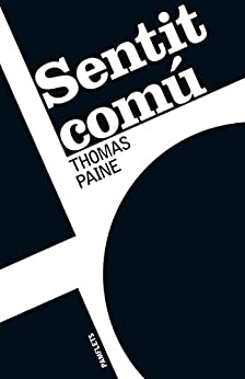 Sentit comú (Catalan Edition) by [Thomas Paine, Jaume Ortolà i Font]
