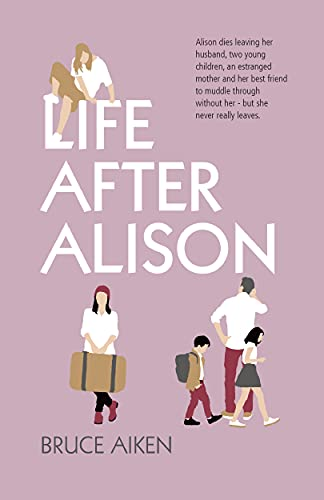 Life After Alison by [Bruce Aiken]