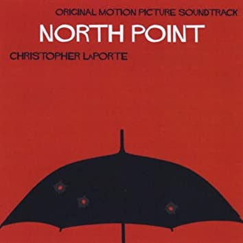 North Point (Original Motion Picture Soundtrack)