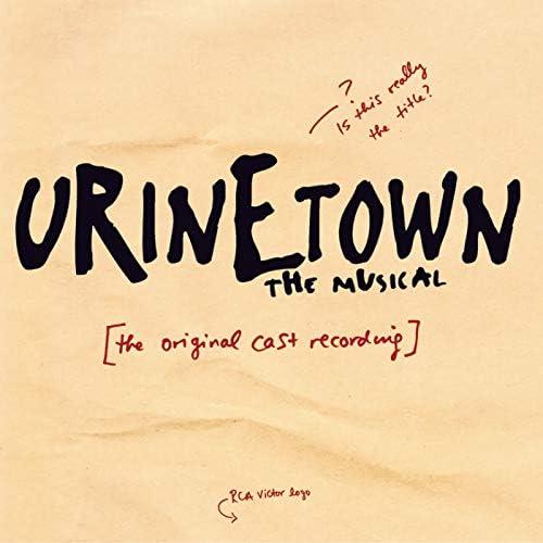 Original Broadway Cast of Urinetown The Musical