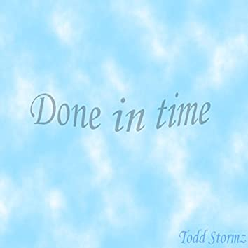 Done In Time