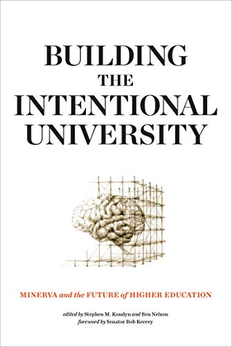 Building the Intentional University: Minerva and the Future of Higher Education (The MIT Press)の詳細を見る