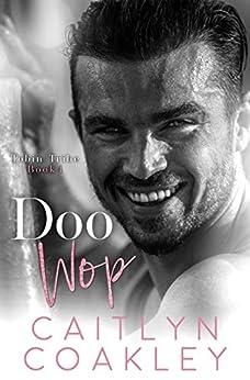 Doo Wop (Tobin Tribe Book 4) by [Caitlyn Coakley]