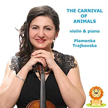 The Carnival of the Animals (Arr. Violin & Piano)