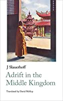 Adrift in the Middle Kingdom (Handheld Classics)