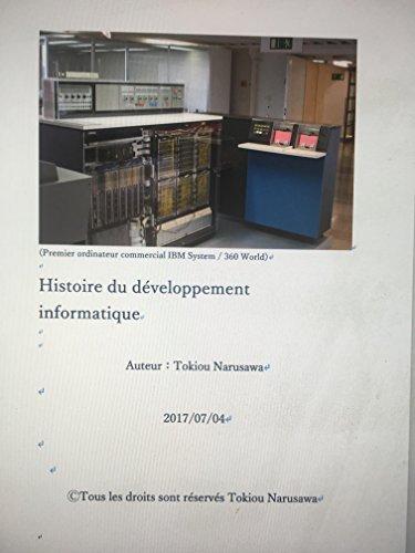 Histoire du développement informatique (French Edition)