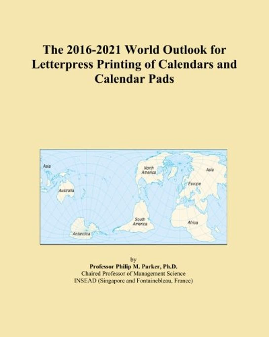 一般化するパズル指The 2016-2021 World Outlook for Letterpress Printing of Calendars and Calendar Pads