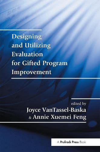 Designing And Utilizing Evaluation For Gifted Program Improvement