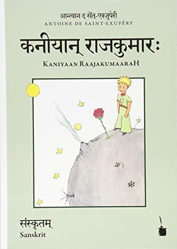 Kaniyaan RaajakumaaraH, Der kleine Prinz – Sanskrit