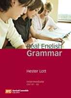 Real English Grammar Intermediate : Student Book w/ AK + CD