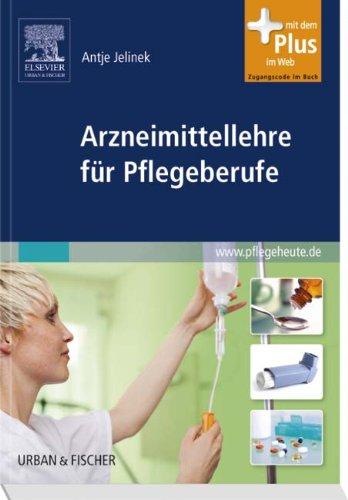 Arzneimittellehre für Pflegeberufe: mit www.pflegeheute.de - Zugang