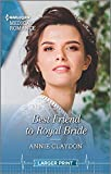 Best Friend to Royal Bride (Harlequin Medical Romance)