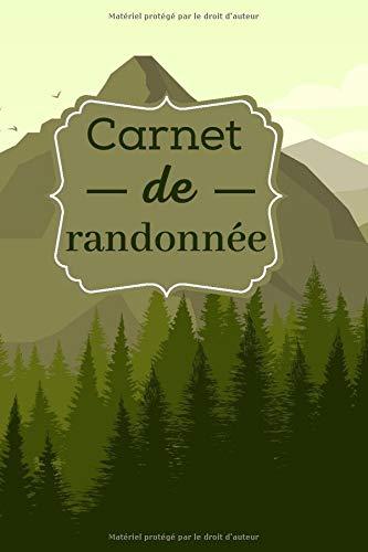 Carnet de randonnée: Journal de randonnée à...