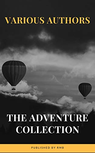 The Adventure Collection: Treasure Island, The Jungle Book, Gulliver's Travels, White Fang... (The Heirloom Collection)