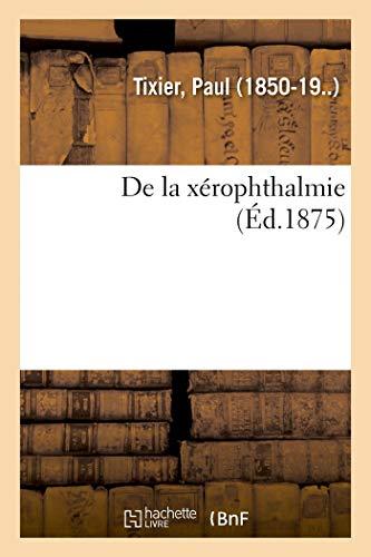 de la Xérophthalmie (Sciences)