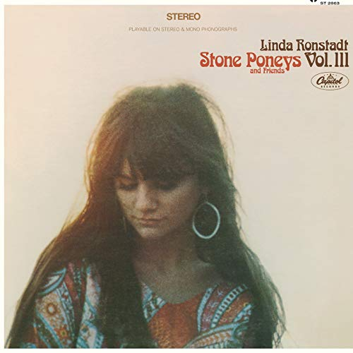 Linda Ronstadt, Stone Poneys & Friends, Vol. III