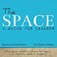 The Space: A Guide for Leaders