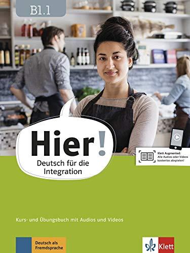Hier! B1.1: Deutsch für die Integration. Kurs- und Übungsbuch mit Audios und Videos (Hier! / Deutsch für die Integration)