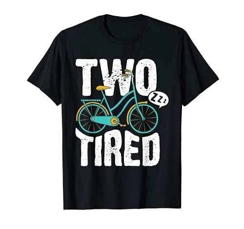 Divertido Ciclismo Bicicleta Bicicleta Dos Cansado Meme Camiseta