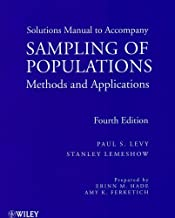 Sampling of Populations, Solutions Manual: Methods and Applications by Paul S. Levy (2009-01-27)