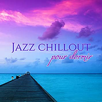 Jazz chillout pour dormir – Berceuses jazz avec sons de la nature