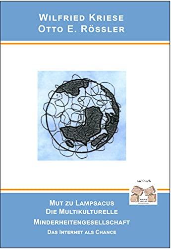 MUT ZU LAMPSACUS DIE MULTIKULTURELLE MINDERHEITENGESELLSCHAFT : Das Internet als Chance