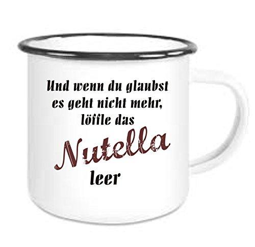 Crealuxe Emailtasse mit Rand Und wenn du glaubst es geht Nicht mehr löffel das Nutella leer - Kaffeetasse mit Motiv, Bedruckte Email-Tasse mit Sprüchen oder Bildern