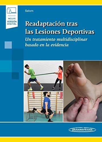 Readaptación Tras Las lesiones deportivas: Un Tratamiento multidisciplinar Basado En La evidencia (Incluye versión digital)