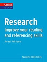 Research: Improve Your Reading and Referencing Skills (Collins English for Academic Purposes)