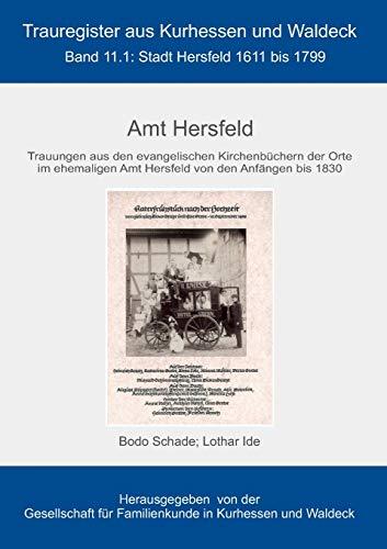 Amt Hersfeld: Stadt Hersfeld1611bis 1799