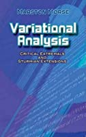 Variational Analysis: Critical Extremals and Sturmian Extensions (Dover Books on Mathematics)