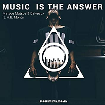 Music Is the Answer (feat. H.B. Monte)