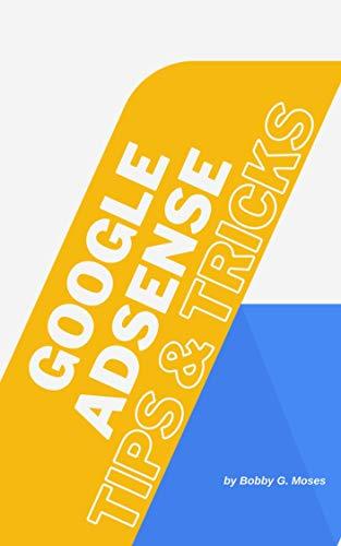 Google AdSense: Tips & Tricks