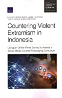 Countering Violent Extremism in Indonesia: Using an Online Panel Survey to Assess a Social Media Counter-Messaging Campaign