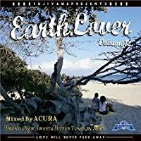 EARTH LOVER vol.12 Mixed by ACURA from FUJIYAMA