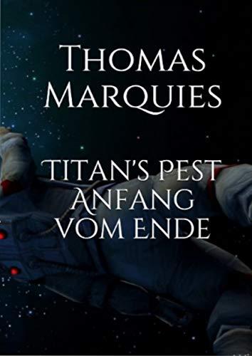 Titan's Pest : Anfang vom Ende