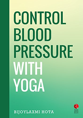 Control Blood Pressure with Yoga (Rupa Quick Reads)