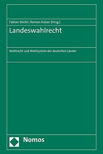 Landeswahlrecht: Wahlrecht und Wahlsystem der deutschen Länder