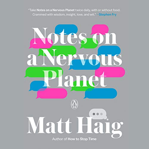 Notes on a Nervous Planet Audiobook By Matt Haig cover art