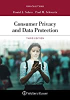 Consumer Privacy and Data Protection (Aspen Casebook)