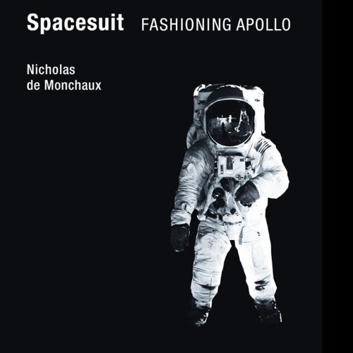 Spacesuit: Fashioning Apollo audiobook cover art