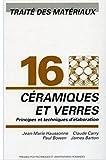 Céramiques et verres - Traité des matériaux - Volume 16