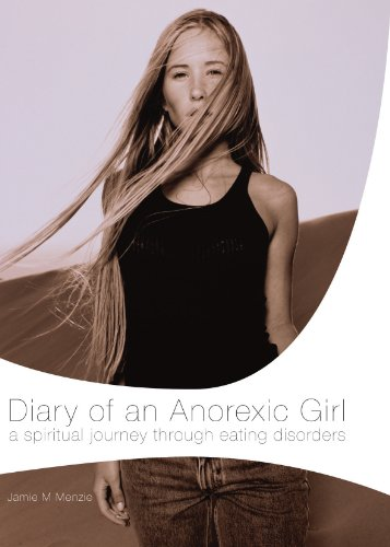 Diary of an Anorexic Girl (English Edition)