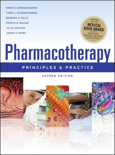 Pharmacotherapy Principles & Practice (Chisholm-Burns, Pharmacotherapy)