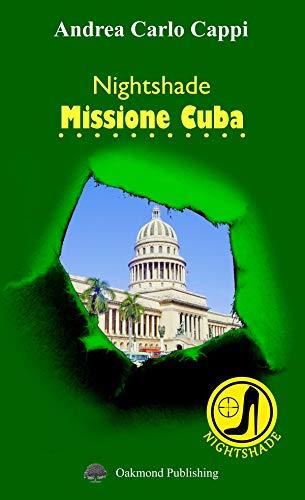 Nightshade: Missione Cuba (Italian Edition)