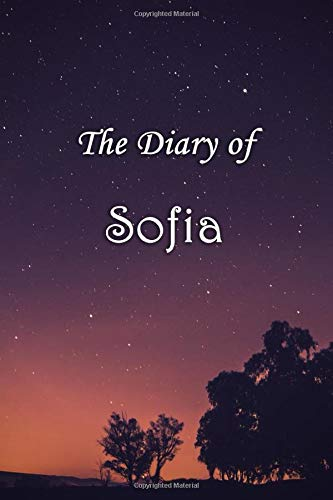 The Diary of Sofia: Sofia Personalised Name Diary - 6x9 - Starry Night Theme